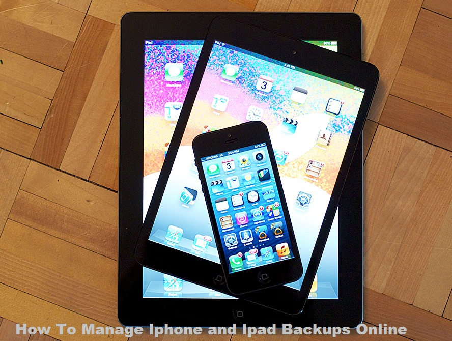 How To Manage Iphone and Ipad Backups Online001